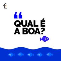 Qual é a Boa? podcast