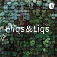 Fliqs&Liqs podcast