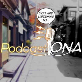 PodcastONA on Apple Podcasts