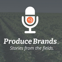 Produce Brands : Stories from the Fields podcast