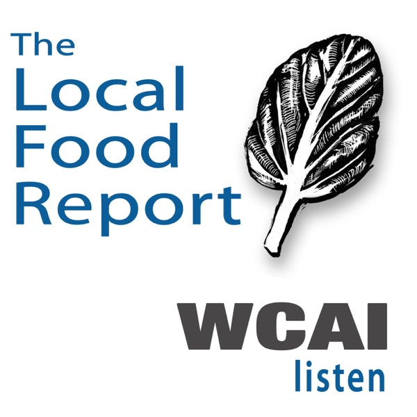 The Local Food Report on WCAI