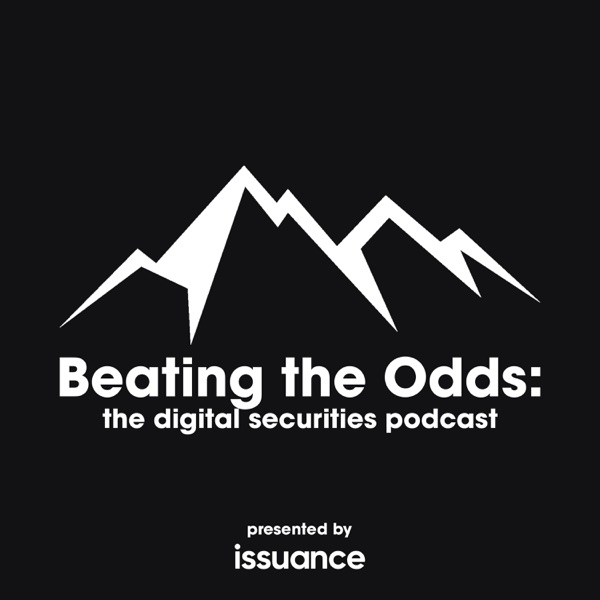 Beating the Odds: the digital securities podcast