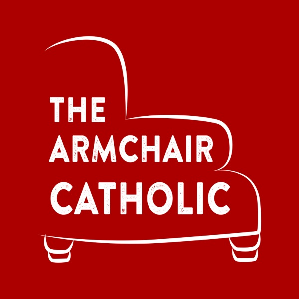 The Armchair Catholic