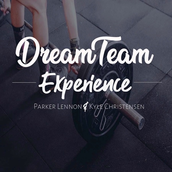Dream Team Experience