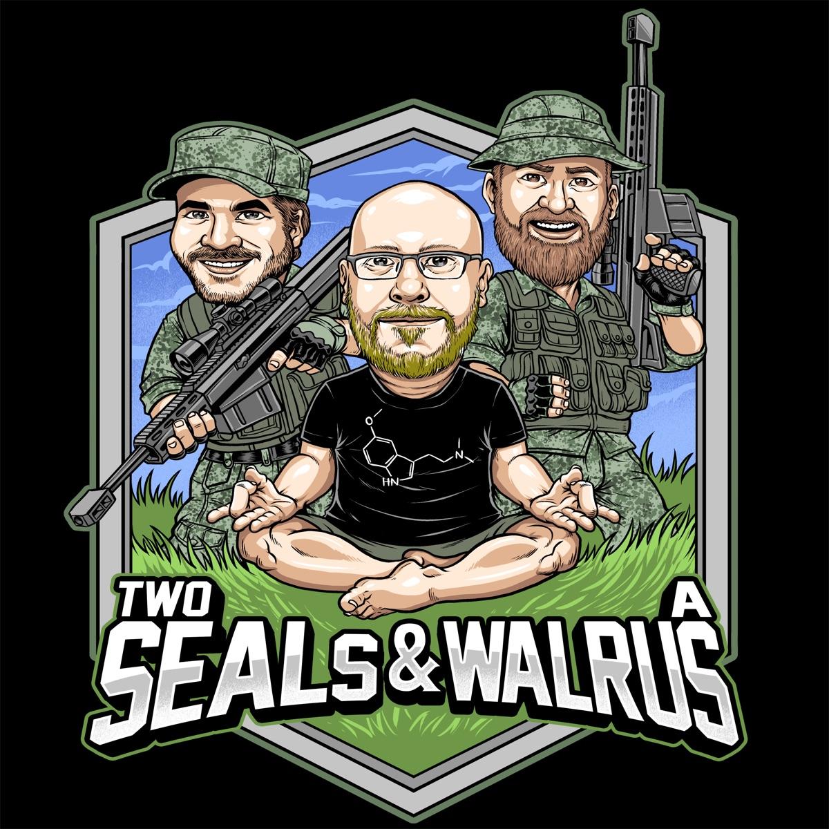 TwoSEALsandaWalrus's podcast