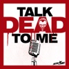 Talk Dead To Me artwork