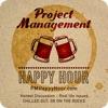 Project Management Happy Hour artwork