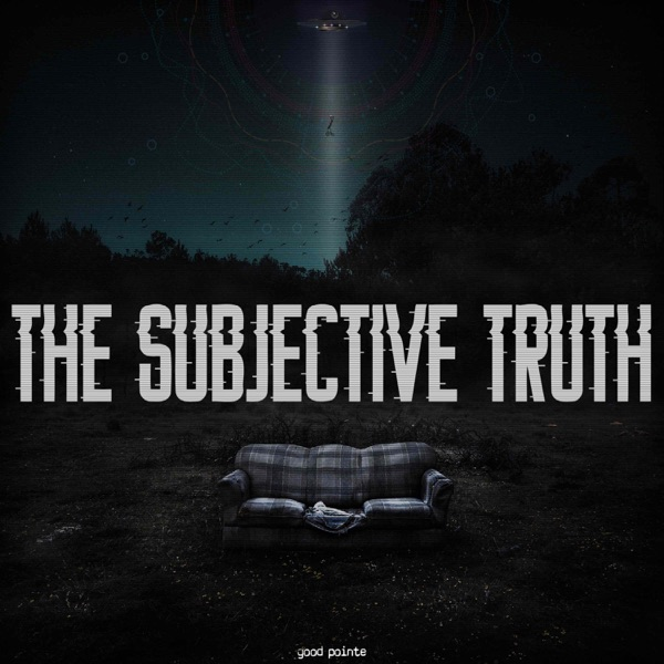 The Subjective Truth