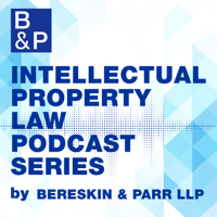 Intellectual Property Law Podcast Series podcast