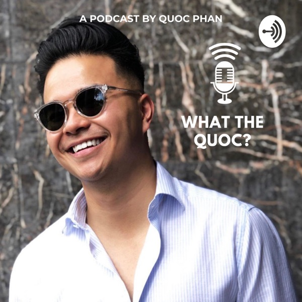 What The Quoc?