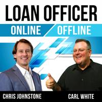 Loan Officer Online Offline podcast