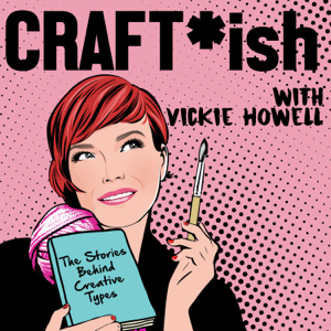 CRAFT-ish Podcast with Vickie Howell