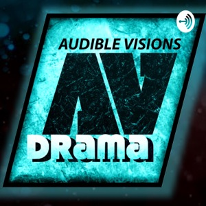 Audible Visions Drama