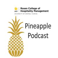 Rosen College Pineapple Podcast podcast