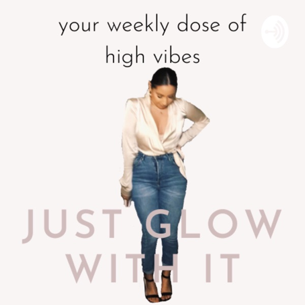 Just Glow With It