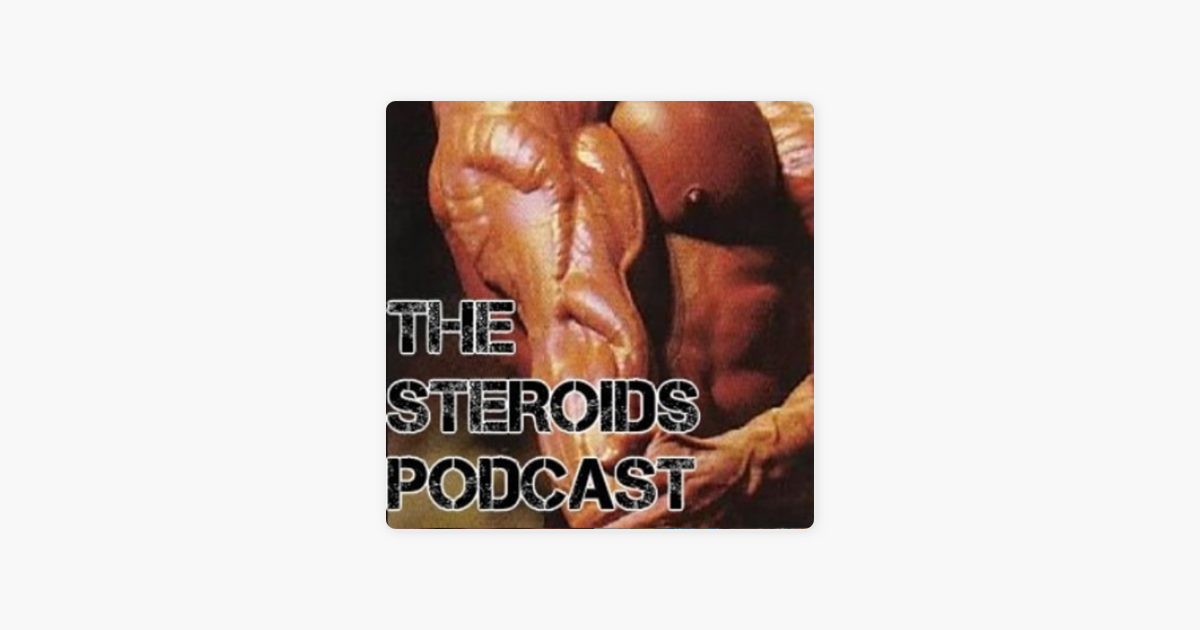Steroids Podcast on Apple Podcasts