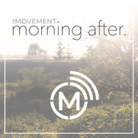 TheMovement Morning After Podcast podcast