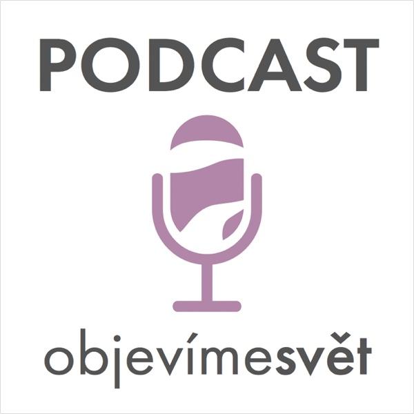 Podcast Objevíme svět. Cestování s dětmi je snadné. Fakt!