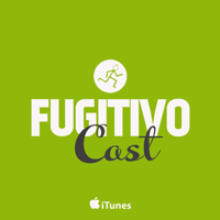 FugitivoCast podcast