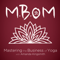 Mastering the Business of Yoga podcast