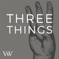 Three Things podcast
