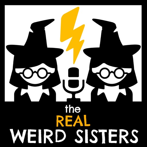 Cover image of The Real Weird Sisters | A Harry Potter Podcast
