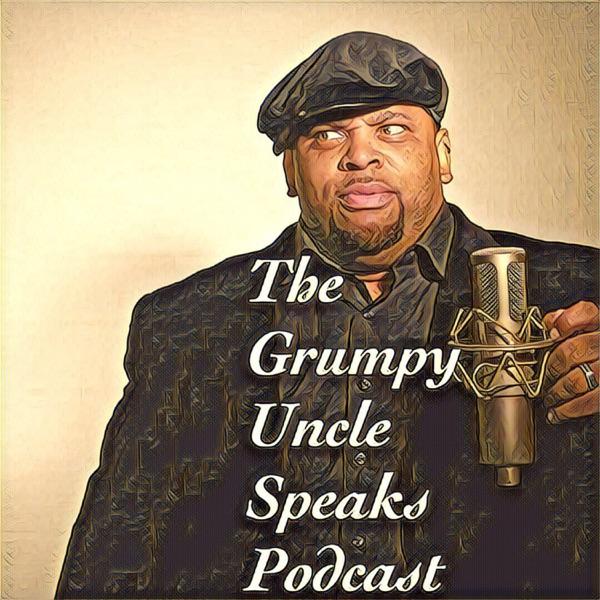 The Grumpy Uncle Speaks!