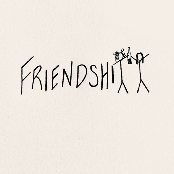 FRIENDSHITT