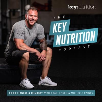 The Key Nutrition Podcast:Key Nutrition