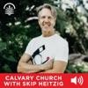 Calvary Church with Skip Heitzig Audio Podcast artwork
