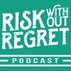 Risk Without Regret: Thoughts On Life, Business, Freedom, & Happiness artwork