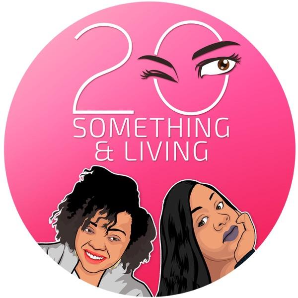 20Something & Living