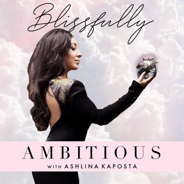 BLISSFULLY AMBITIOUS