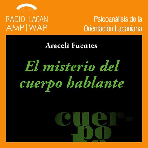 RadioLacan.com | Ecos de Barcelona: Presentación de libro: El misterio del cuerpo hablante, de Araceli Fuentes