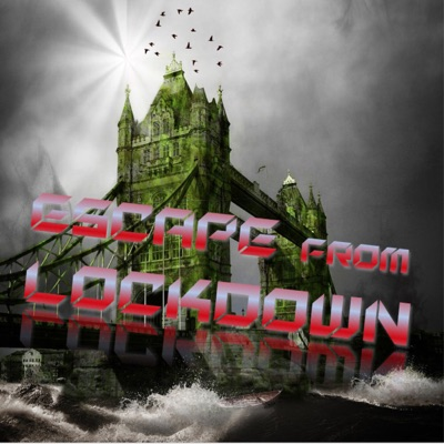 Escape from Lockdown