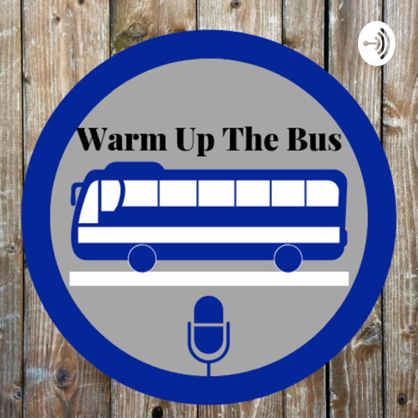 Warm Up The Bus