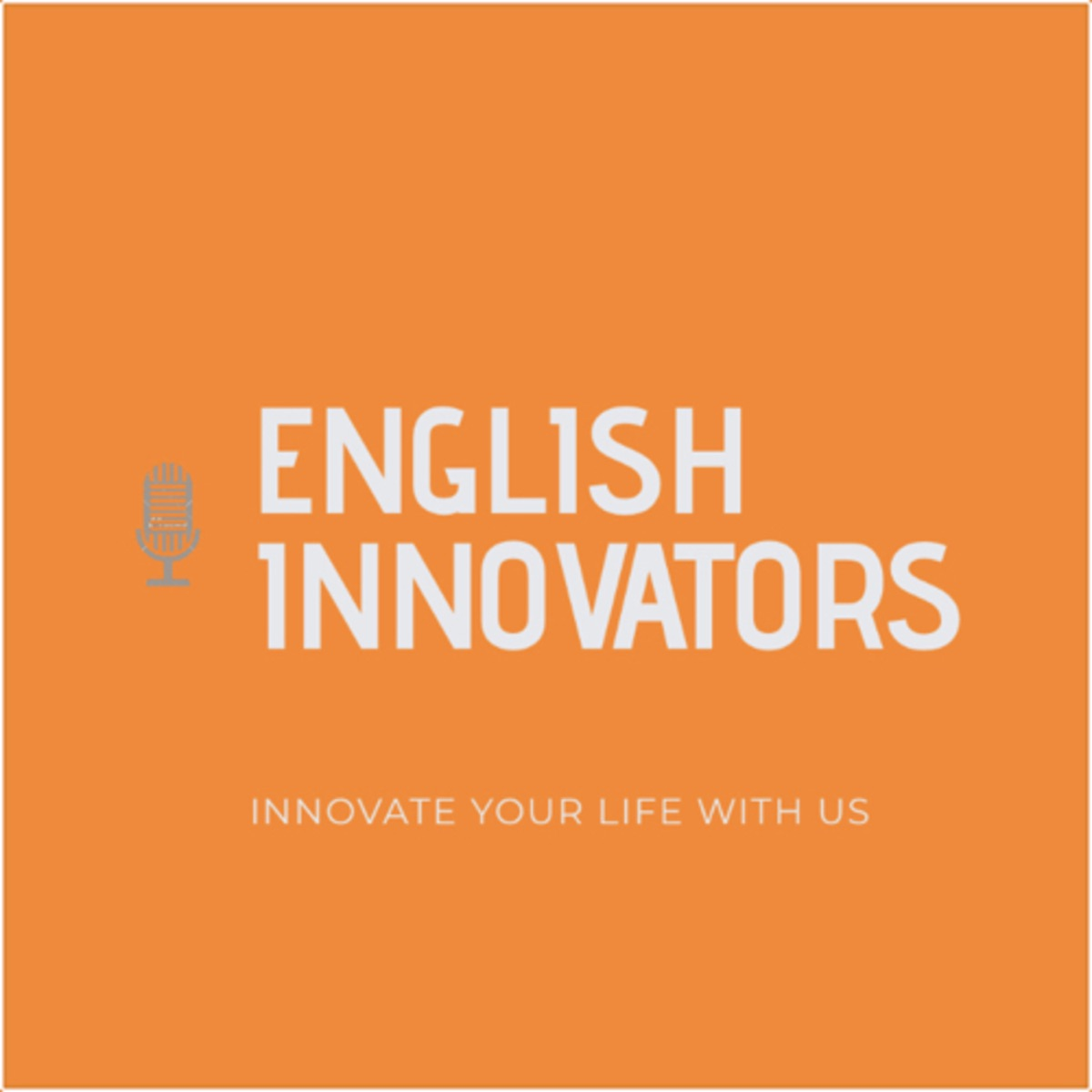 English Innovators presented by English Innovations