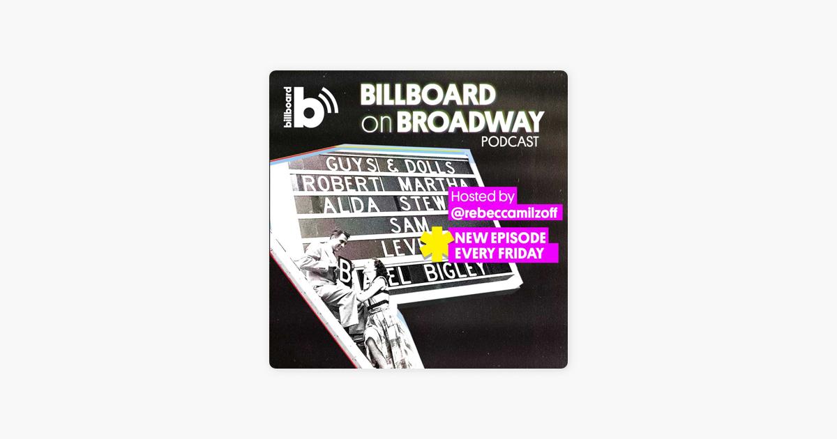 Billboard on Broadway on Apple Podcasts