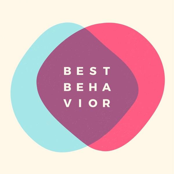 Best Behavior