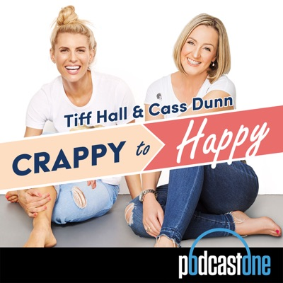 Crappy to Happy:PodcastOne Australia