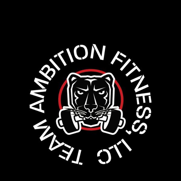Team Ambition Fitness, LLC