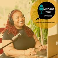 Unicorns Talk Podcast with Latrice Sampson Richards podcast