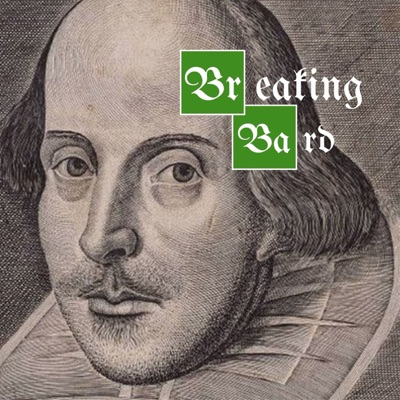 Breaking Bard: A Ripe Good Scholar Podcast