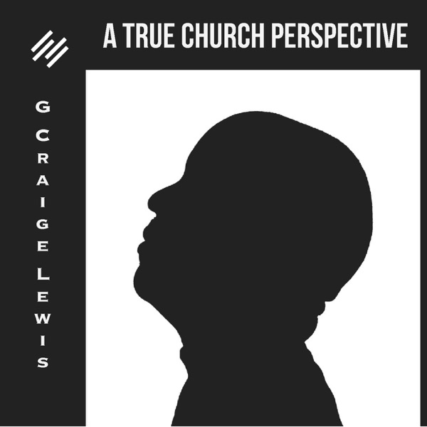 True Church Perspective
