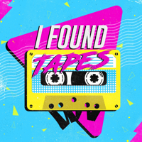 I Found Tapes podcast