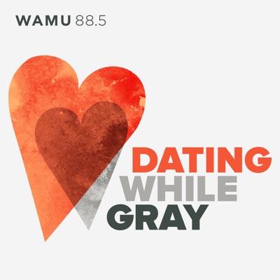 Dating While Gray:WAMU