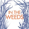 In the Weeds artwork