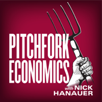 Pitchfork Economics with Nick Hanauer podcast
