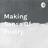 Making Sense Of Poetry podcast