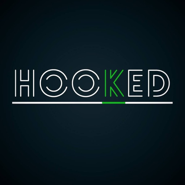 Hooked Podcast